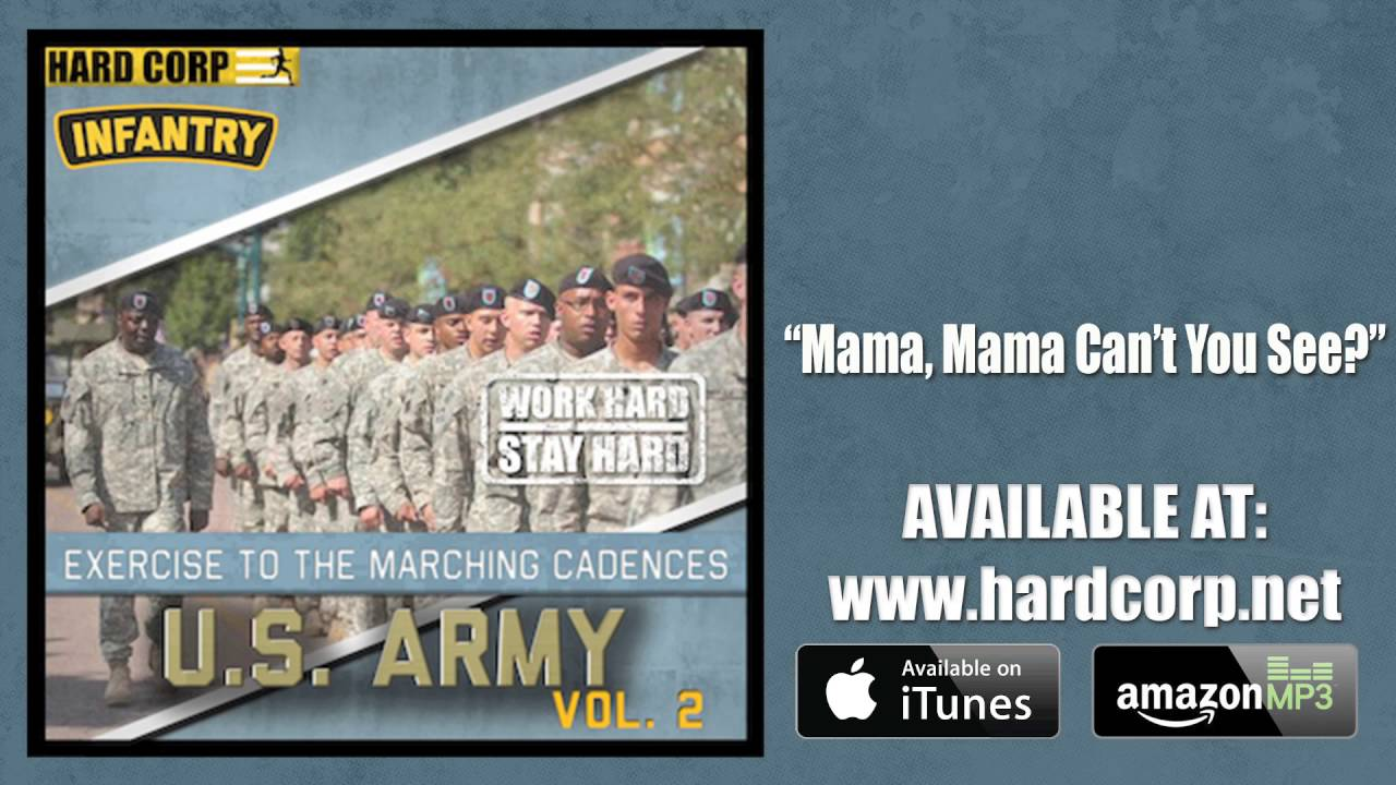 mama can t you see army cadence