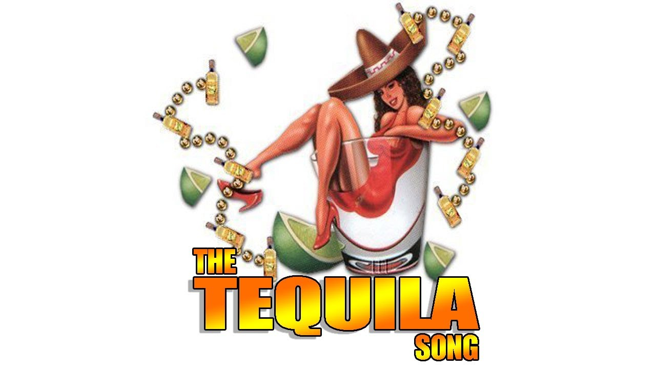 tequila song
