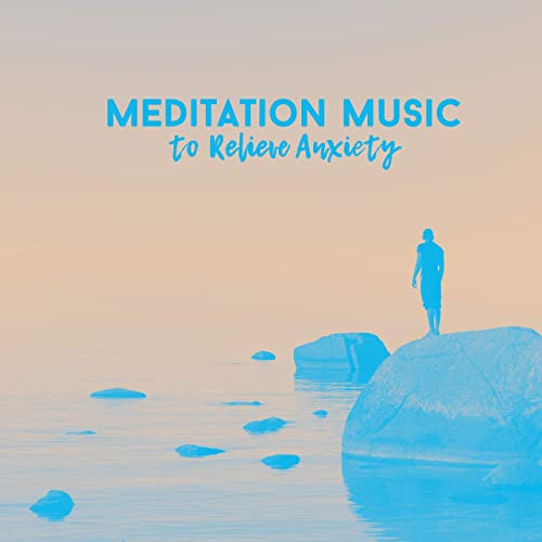 meditation music for anxiety